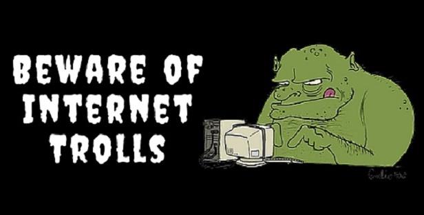 GDE Dealer can tell?-beware-internet-trolls-bmt-micro1.jpg