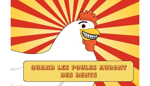 Resultat d'imatges de quand les poules auront des dents